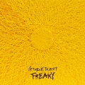FREAKY [CD+DVD]<初回限定盤>