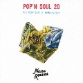 POP'N SOUL 20 THE VERY BEST OF NONA REEVES<通常盤>