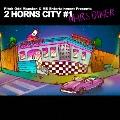 2 HORNS CITY #1 MARS DINER