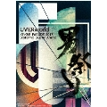 UVERworld KING'S PARADE 2017 Saitama Super Arena DVD