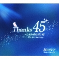 Thanks45 ~しあわせの青い鳥 The Live Anthology [3CD+DVD]