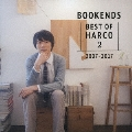 BOOKENDS -BEST OF HARCO 2-[2007-2017] (A) [CD+DVD]<初回限定盤>
