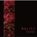 MALICE [CD+DVD]<A TYPE>