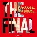 超ハジバム the FINAL。~さらば平成~ [CD+DVD]<初回限定盤>