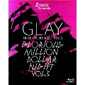GLAY × HOKKAIDO 150 GLORIOUS MILLION DOLLAR NIGHT vol.3(DAY1&2)