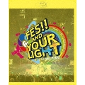 t7s 4th Anniversary Live -FES!! AND YOUR LIGHT- in Makuhari Messe<初回版>
