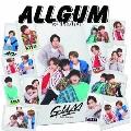 ALLGUM [CD+DVD]<予約盤A>