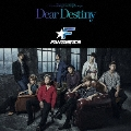 Dear Destiny [CD+DVD]