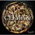 CLIMAX [CD+DVD]<初回限定盤>