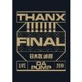 LIVE DA PUMP 2019 THANX!!!!!!! FINAL at 日本武道館<通常盤>