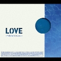 LOVE~Melodies for Lovers~[CCCD]