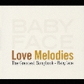 ラヴ・メロディーズ ~The Greatest Songbook-Babyface
