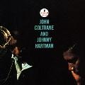 ジョン・コルトレーン & ジョニー・ハートマン<生産限定特別価格盤>