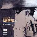 サラヴァの屋根裏部屋 Vol.3 レア&アンリリースド・トラック集~サラヴァ設立40周年記念編