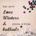 THE BEST Love Winters & ballads<期間限定特別価格盤>