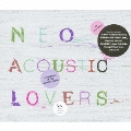 NEO ACOUSTIC LOVERS