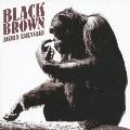 高崎晃/BLACK BROWN [TNCH-29]