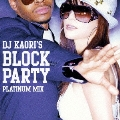 DJ KAORI'S BLOCK PARTY GOLD MIX / PLATINUM MIX [2CD+BOOK]<初回生産限定盤>