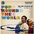 POP 'ROUND THE WORLD