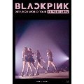 BLACKPINK 2019-2020 WORLD TOUR IN YOUR AREA -TOKYO DOME-<通常盤>