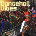 Dancehall Vibes