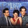 「リアリティ・バイツ」オリジナル・サウンドトラック ~10th アニヴァーサリー・エディション