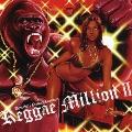 Dancehall Premier Presents Reggae Million II