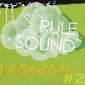 RULE SOUND #2
