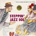 Steppin' Jazz Sol