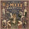 J-MIXXX ロメロスペシャル