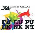 X4 LIVE TOUR 2016 -Funk,Dunk,Punk-
