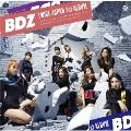 BDZ [CD+ブックレット]<通常盤/初回限定仕様> CD