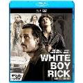 ホワイト・ボーイ・リック [Blu-ray Disc+DVD]
