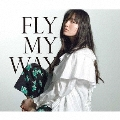 FLY MY WAY/Soul Full of Music