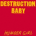 DESTRUCTION BABY<レコードの日対象商品/限定盤>