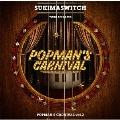 スキマスイッチ TOUR 2019-2020 POPMAN'S CARNIVAL vol.2