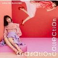 Gradation Collection<通常盤/シリアルナンバー付>