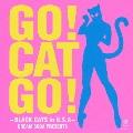 CREAM SODA Presents -Go! Cat Go! Black Cats in USA [CD+DVD]
