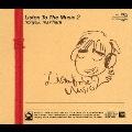 Listen To The Music 2<初回限定盤>