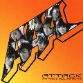ATTACK  [CD+DVD]