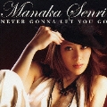 NEVER GONNA LET YOU GO  [CD+DVD]