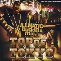 """""""TOP OF TOKYO""""/""""TT2オワリのうた"""""""
