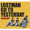 LOSTMAN GO TO YESTERDAY  [5CD+DVD]<完全生産限定盤>