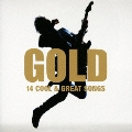 GOLD 14 COOL & GREAT SONGS
