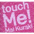 touch Me! [CD+DVD]<初回限定盤>