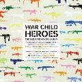 ウォー・チャイルド ~戦禍のヒーロー