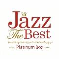 ジャズ・ザ・ベスト ~プラチナム・ボックス<期間限定生産盤>