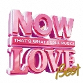 NOW LOVE Best
