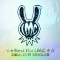 ☆★Best the LM.C★☆ 2006-2011 SINGLES<通常盤>