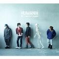 HUMANIA [CD+DVD]<初回生産限定盤>